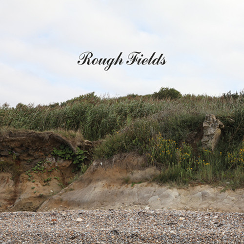 """Rough Fields – """"High Time"""""""