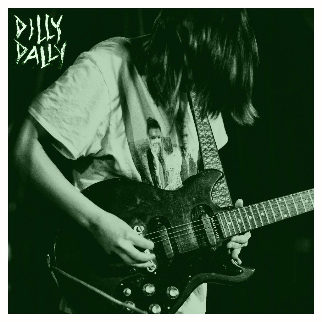 """Dilly Dally – """"Green"""""""