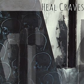 """Heal Craves – """"Time"""""""