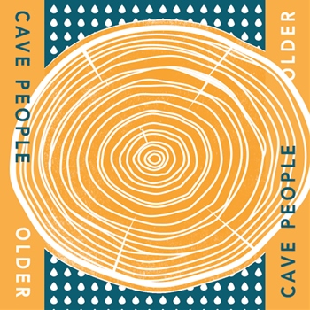 Cave People – 'Older'