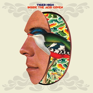 Tiger High – Inside The Acid Coven (Volar)