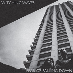 Witching – Waves Fear Of Falling Down (Soft Power)