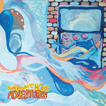 Adventures – Supersonic Home (Run For Cover)