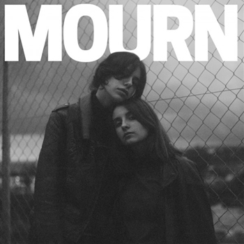 Mourn – Mourn (Captured Tracks)