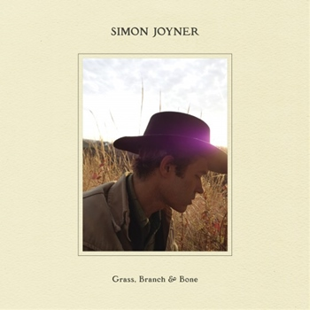 Simon Joyner – Grass, Branch & Bone (Woodsit)