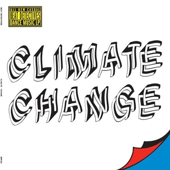 Beat Detectives – Climate Change (Not Not Fun)