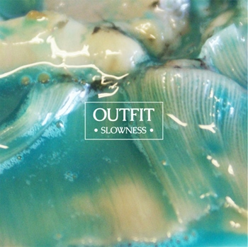 Outfit – Slowness (Memphis Industries)