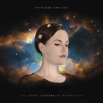 Princess Chelsea – The Great Cybernetic Depression (Flying Nun/Lil' Chief)