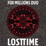Fox Millions Duo – Lost Time