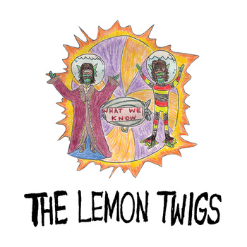 The Lemon Twigs – What We Know (Winspear)
