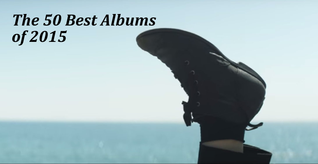 The 50 Best Albums of 2015 (Video)