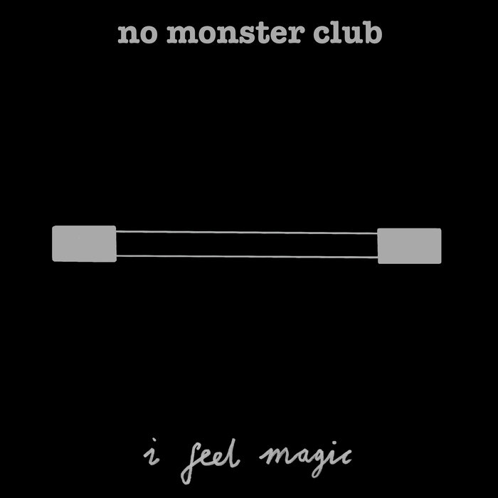 No Monster Club – I Feel Magic