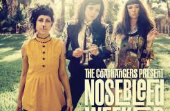 The Coathangers – Nosebleed Weekend