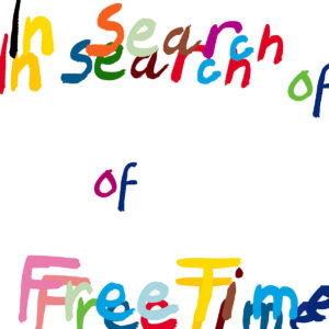 In Search of Free Time