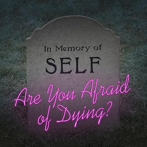 are-you-afraid-of-dying