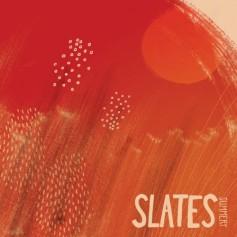 Slates – Summery