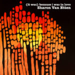 The (It Was) Because I Was In Love reissue