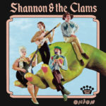 Shannon & the Clams – Onion