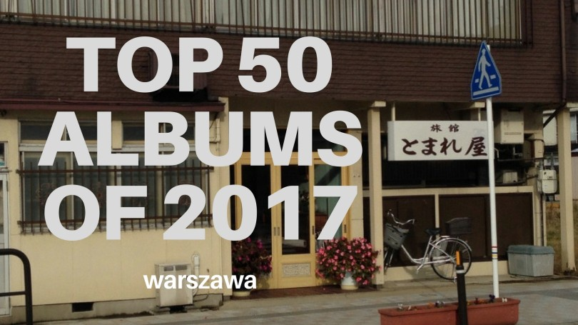 Top 50 Albums of 2017