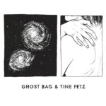 Ghost Bag & Tine Fetz