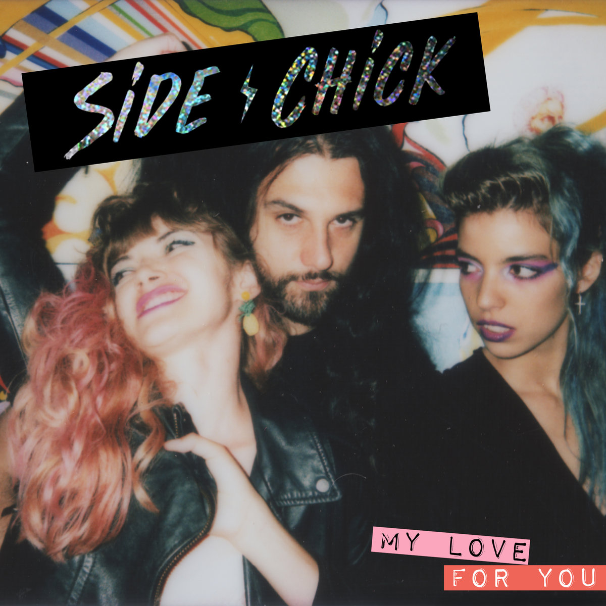 "Side Chick – ""My Love for You"""