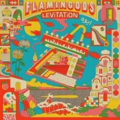 Flamingods – Levitation