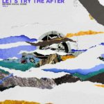 Let's Try the After – Vol. 2