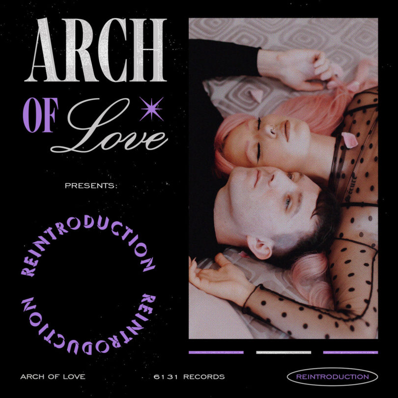 "Arch Of Love – ""Reintroduction"""