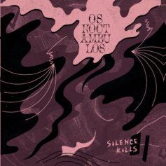Os Noctambulos – Silence Kills