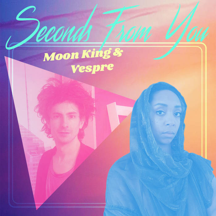 "Moon King & Vespre – ""Seconds From You"""