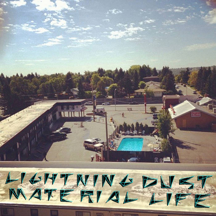 """Lightning Dust – """"Material Life"""", """"Busted Minds"""""""