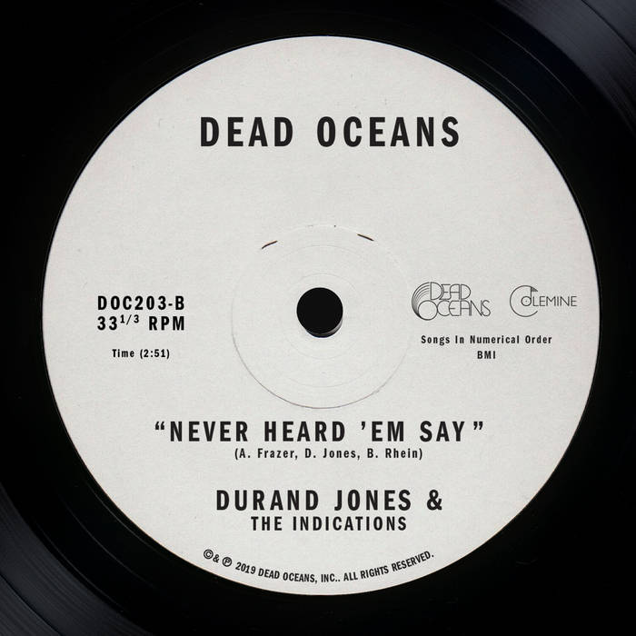 "Durand Jones & The Indications – ""Never Heard 'Em Say"""