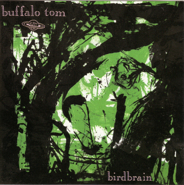 Buffalo Tom – Birdbrain