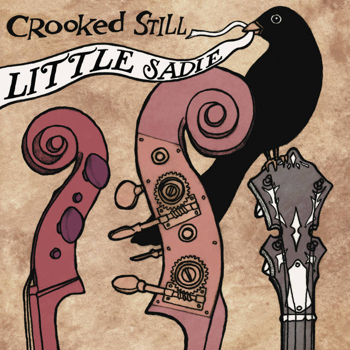 "Crooked Still – ""Little Sadie"""