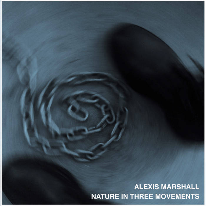 """Alexis Marshall – """"Nature in Three Movements"""""""