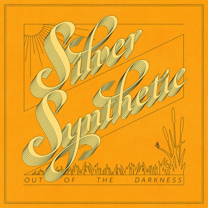 "Silver Synthetic – ""Out of the Darkness"""