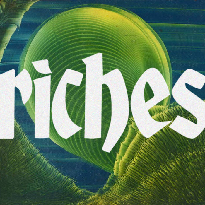 "Riches – ""Eyes Open But Not Looking"""