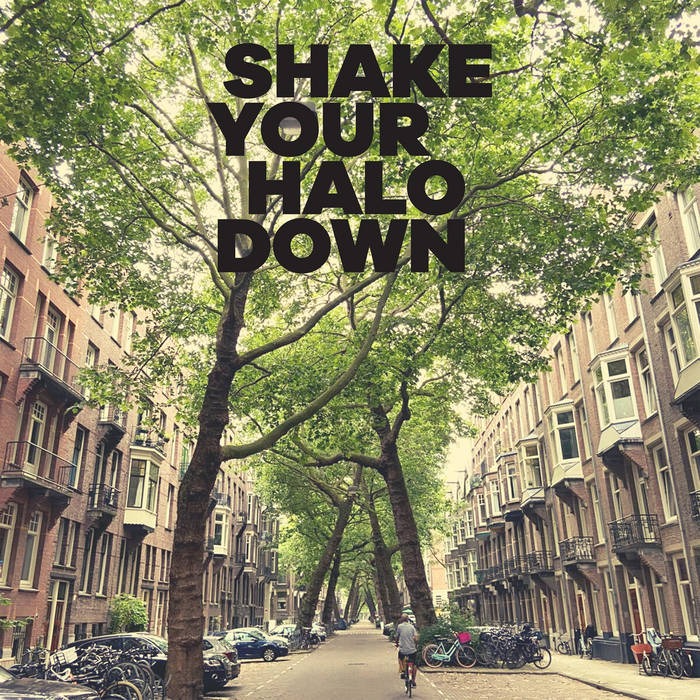 "Shake Your Halo Down – ""Lomanstraat"""