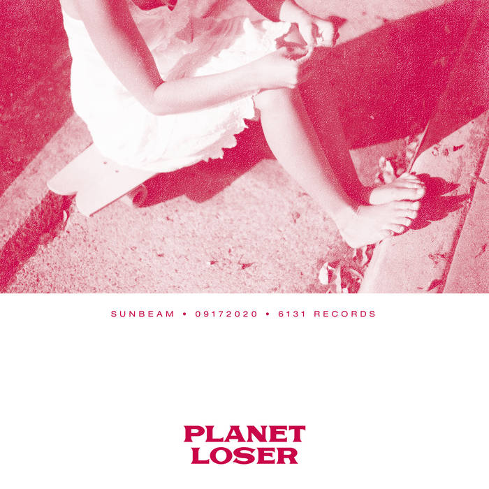 "Planet Loser – ""Sunbeam"""