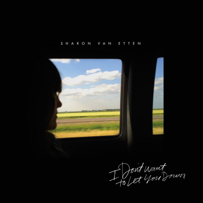 """Sharon Van Etten – """"I Don't Want To Let You Down"""" b/w """"All Over Again"""""""