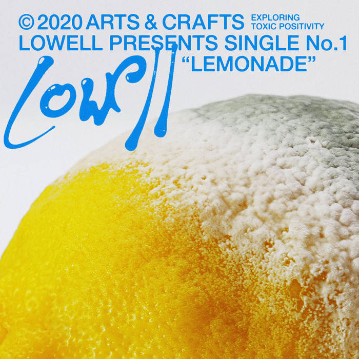 "Lowell – ""Lemonade"""