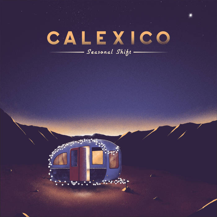 "Calexico – ""Hear The Bells"""
