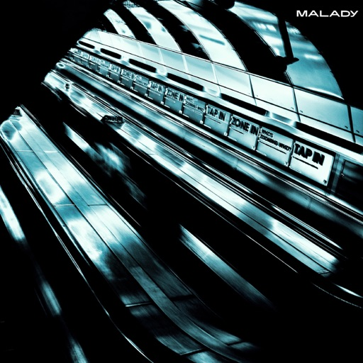 "Malady – ""London, I Love You but You're Bringing Me Down"""