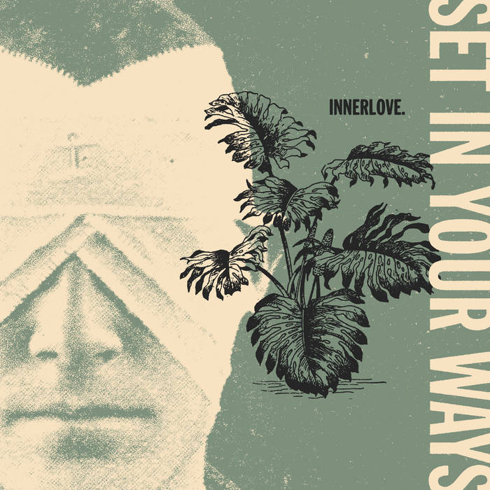 "Innerlove. – ""Set In Your Ways"""